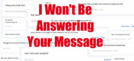 I Won't Be Answering Your Message