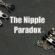 The Nipple Paradox